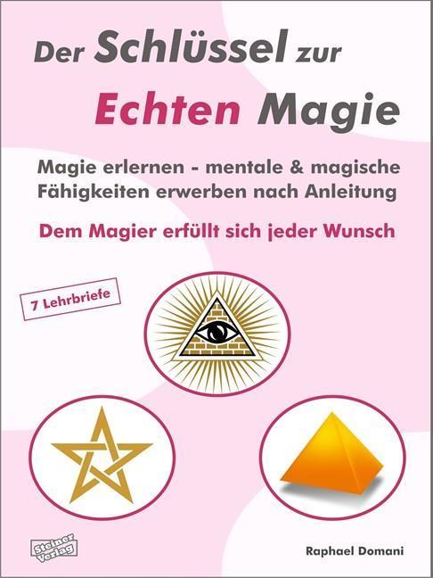 & magische Fähigkeiten erwerben nach Anleitung. Dem Magier erfüllt sich jeder Wunsch.
