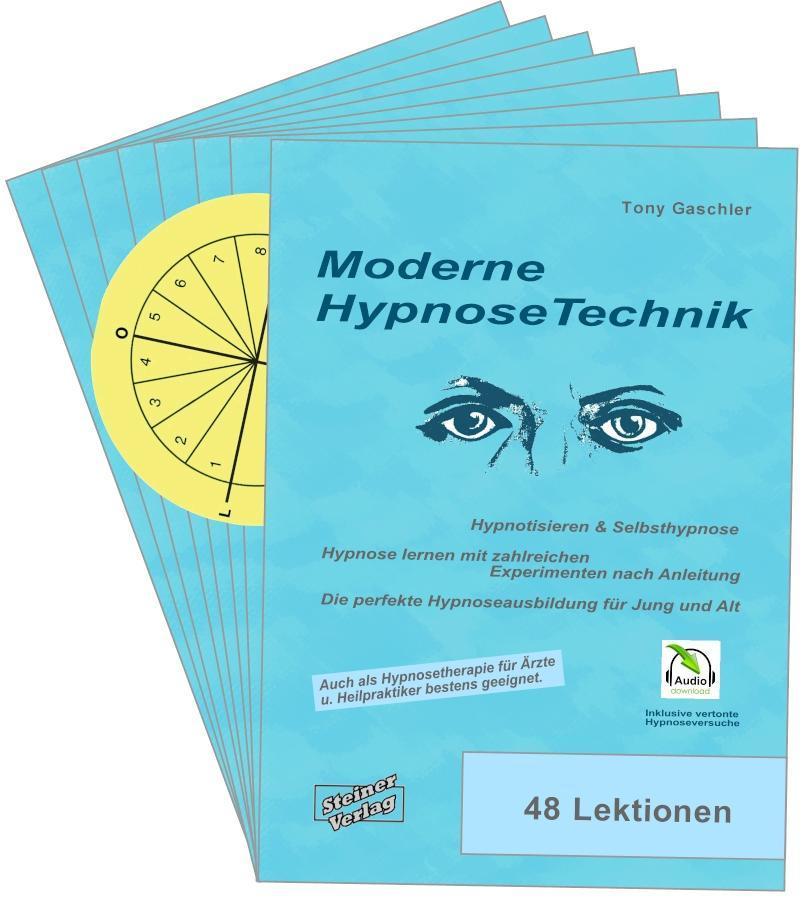 Moderne Hypnosetechnik & Selbsthypnose. Hypnose lernen mit zahlreichen Experimenten nach Anleitung. Die perfekte Hypnoseausbildung für Jung und Alt.