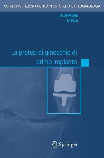 La protesi di ginocchio di primo impianto