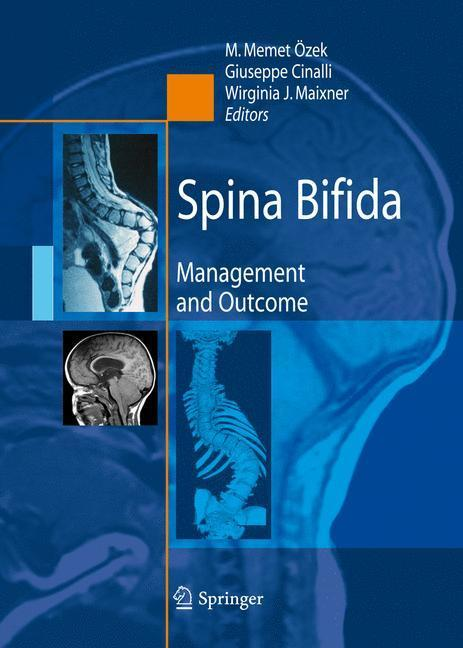 Spina Bifida Management and Outcome
