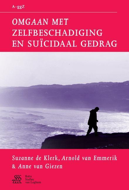 Omgaan met zelfbeschadiging en suïcidaal gedrag