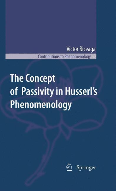 The Concept of Passivity in Husserl's Phenomenology