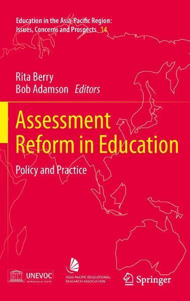 Assessment Reform in Education Policy and Practice